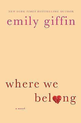 Where We Belong - Giffin, Emily - Very Good Condition