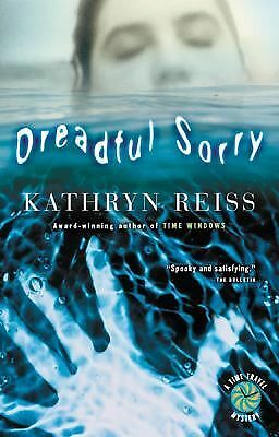 Dreadful Sorry (Time Travel Mysteries),Reiss, Kathryn,  Good Book