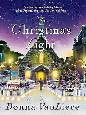 The Christmas Light, VanLiere, Donna, Good Book