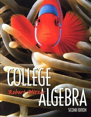 College Algebra (2nd Edition), Blitzer, Robert F., Good Book