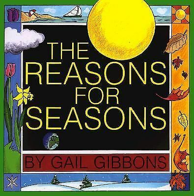 The Reasons for Seasons, Gail Gibbons, Good Book