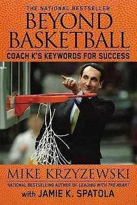 Beyond Basketball: Coach K's Keywords for Success,Spatola, Jamie K., Krzyzewski,