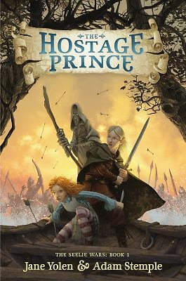 The Hostage Prince (The Seelie Wars), Stemple, Adam, Yolen, Jane, Good Book