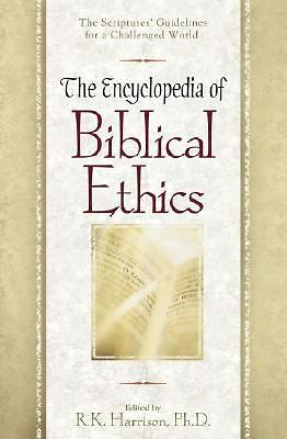 The Encyclopedia of Biblical Ethics,,  Good Book