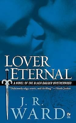 Lover Eternal (Black Dagger Brotherhood, Book 2) - Ward, J.R. - Good Condition