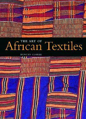 Art of African Textiles, Clarke, Duncan, Good Book