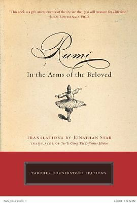 Rumi: In the Arms of the Beloved (Cornerstone Editions),Star, Jonathan,  Accepta