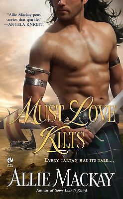 Must Love Kilts (Signet Eclipse), Mackay, Allie, Good Book