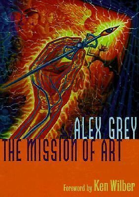 The Mission of Art, Alex Grey, Good Book