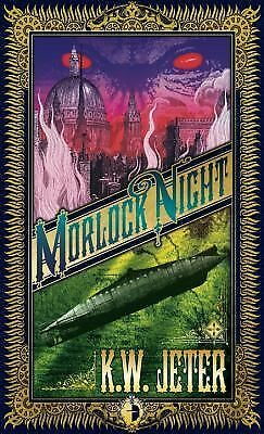 Morlock Night (Angry Robot),Jeter, K.W., Very Good Book
