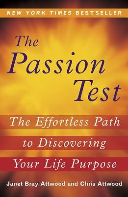 The Passion Test: The Effortless Path to Discovering Your Life Purpose,Attwood,
