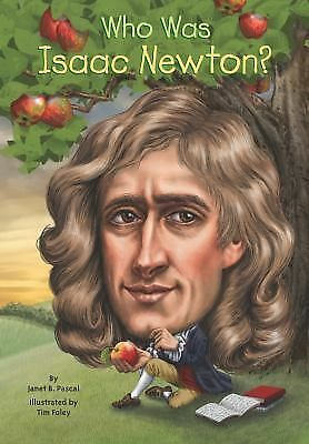 Who Was Isaac Newton?, Pascal, Janet, Good Book