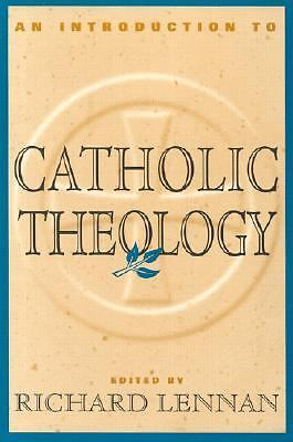An Introduction to Catholic Theology, Lennan, Richard, Good Book
