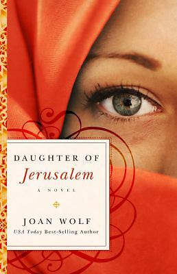 Daughter of Jerusalem - Joan Wolf - Good Condition