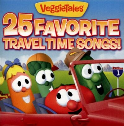 25 Favorite Travel Time Songs, Veggietales, Very Good CD