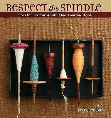 Respect the Spindle, Franquemont, Abby, Good Book