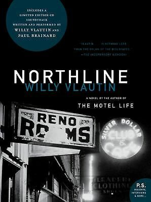Northline: A Novel - Vlautin, Willy - Good Condition