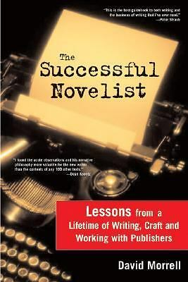 The Successful Novelist: A Lifetime of Lessons about Writing and Publishing - Mo
