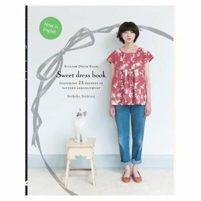 Sweet Dress Book: 23 Dresses of Pattern Arrangement,Tsukiori, Yoshiko,  Good Boo