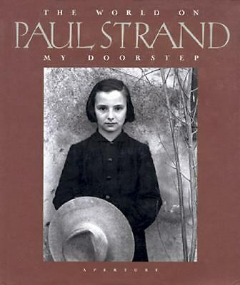 Paul Strand: The World On My Doorstep,,  Good Book