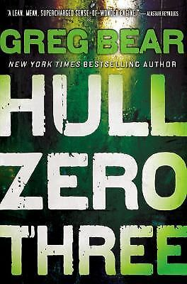 Hull Zero Three,Bear, Greg, Very Good Book