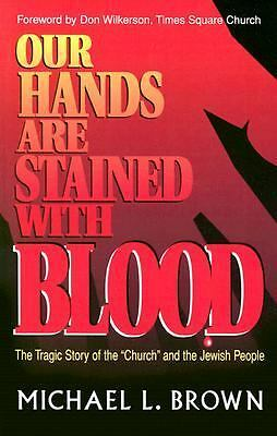 Our Hands Are Stained with Blood - Brown, Michael L. - Acceptable Condition