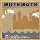 Reset, Mute Math, Good EP