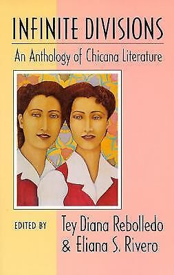 Infinite Divisions: An Anthology of Chicana Literature, , Good Book