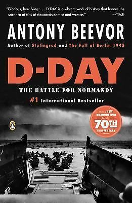 D-Day: The Battle for Normandy, Antony Beevor, Good Book