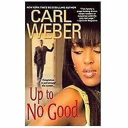 Up To No Good (The Church Series),Weber, Carl,  Good Book