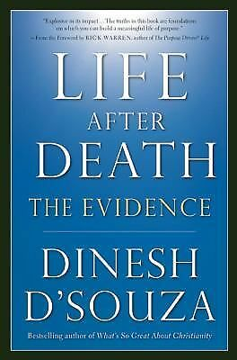 Life After Death: The Evidence - Dinesh D'Souza - Very Good Condition