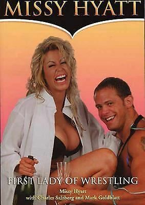Missy Hyatt: First Lady of Wrestling, Missy Hyatt, Mark Goldblatt, Charles Salzb