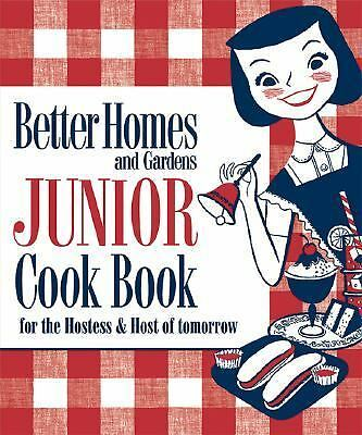 New Junior Cook Book: 1955 Classic Edition (Better Homes & Gardens), Better Home
