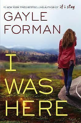 I Was Here, Forman, Gayle, Good Book