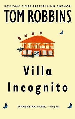 Villa Incognito - Robbins, Tom - Good Condition