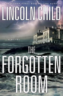 The Forgotten Room: A Novel - Child, Lincoln - New Condition