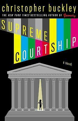 Supreme Courtship,Buckley, Christopher,  Good Book