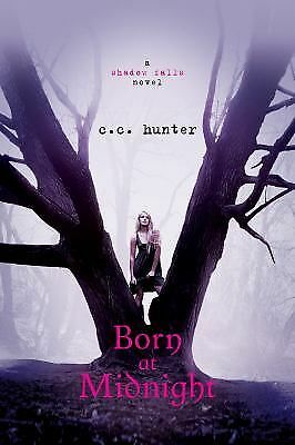 Born at Midnight (Shadow Falls) - C. C. Hunter - Good Condition