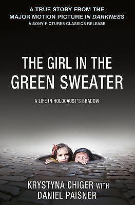 The Girl in the Green Sweater: A Life in Holocaust's Shadow, Paisner, Daniel, Ch