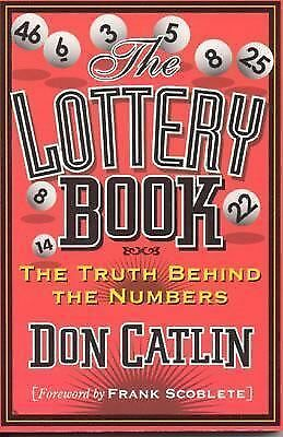 Lottery Book: The Truth Behind the Numbers,Catlin, Don,  Good Book