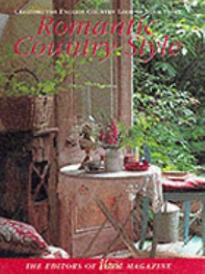 Victoria: Romantic Country Style: Creating the English Country Look in Your Home