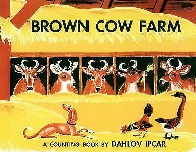 Brown Cow Farm, Dahlov Ipcar , Good Book