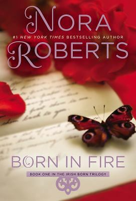 Born in Fire: The Born In Trilogy #1 (Concannon Sisters),Roberts, Nora,  Good Bo