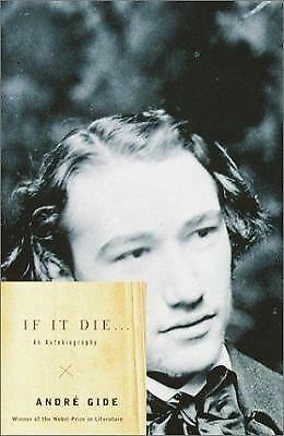 If It Die . . .: An Autobiography - Gide, Andre - Good Condition
