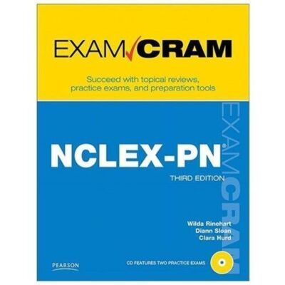 NCLEX-PN Exam Cram third edition (Paperback with CD),Rinehart, Sloan, Hurd,  Acc