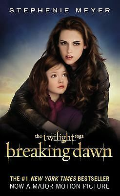 Breaking Dawn (The Twilight Saga, Book 4) - Meyer, Stephenie - Good Condition