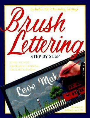 Brush Lettering: Step by Step, Gray, Jim, Gray, Bobbie, Good Book
