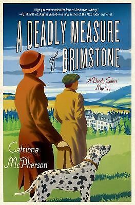 A Deadly Measure of Brimstone: A Dandy Gilver Mystery, McPherson, Catriona, Good