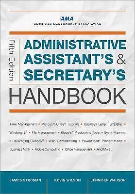 Administrative Assistant's and Secretary's Handbook by James Stroman,...