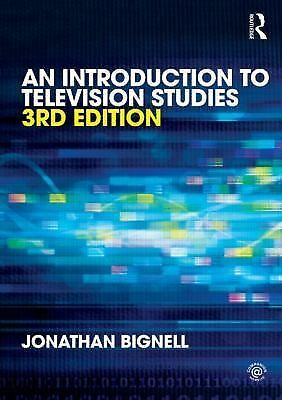 An Introduction to Television Studies,Bignell, Jonathan,  Acceptable  Book